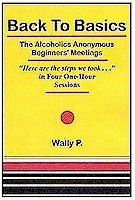 Back to Basics-The Alcoholics Anonymous Beginners' Meetings